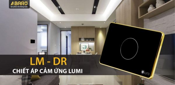 Chiết áp cảm ứng Lumi LM-DR 3
